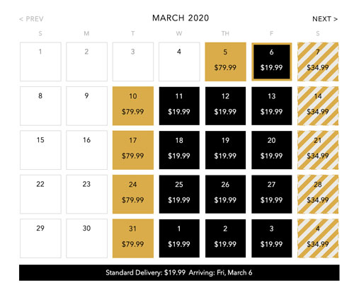 a calendar with potential delivery date and prices showing